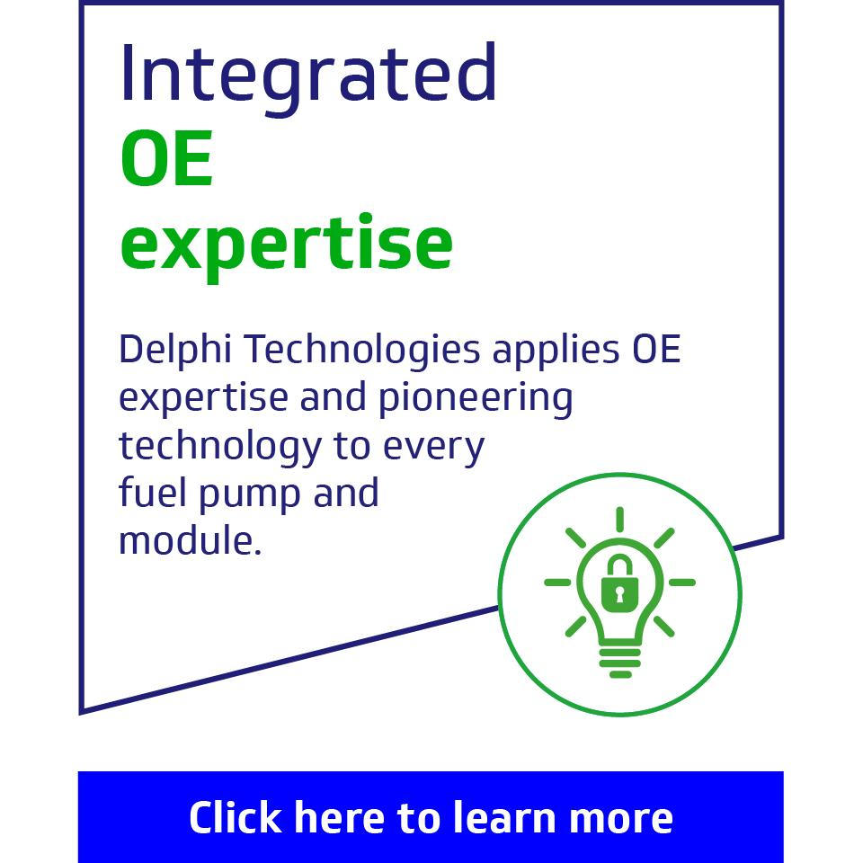 Integrated OE expertise: Delphi Technologies applies OE expertise and pioneering technology to every fuel pump and module.